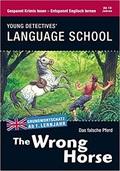 the Wrong Horse - Englisch lernen mit Krimis