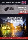 Neighbourhood Watch - Englisch lernen mit Krimis