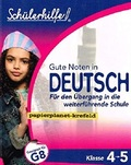 Schülerhilfe - Gute Noten in Deutsch. Für den Übergang in die weiterführende Schule - Klasse 4./5. (G8)