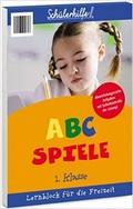Schülerhilfe - Lernblock ABC Spiele (1. Klasse)