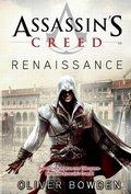 Assassin's Creed Band 1: Renaissance (eBook, ePUB)