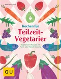 Kochen für Teilzeit-Vegetarier (eBook, ePUB)