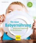 Die neue Babyernährung (eBook, )