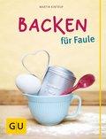 Backen für Faule (eBook, ePUB)