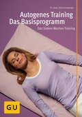 Autogenes Training - Das Basisprogramm (eBook, )