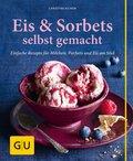 Eis & Sorbets selbst gemacht (eBook, ePUB)