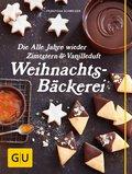 Die Alle Jahre wieder Zimtstern und Vanilleduft Weihnachtsbäckerei (eBook, ePUB)