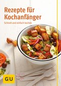 Rezepte für Kochanfänger (eBook, ePUB)