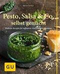 Pesto, Salsa & Co. selbst gemacht (eBook, ePUB)