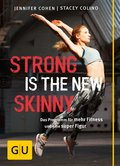 Strong is the new skinny (eBook, ePUB)