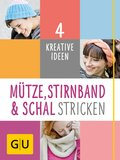 Mütze, Stirnband und Schal Stricken (eBook, ePUB)