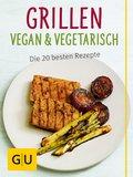 Grillen vegan und vegetarisch (eBook, ePUB)