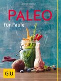 Paleo für Faule (eBook, ePUB)