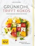 Grünkohl trifft Kokos (eBook, ePUB)