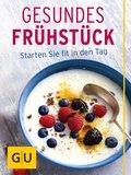 Gesundes Frühstück (eBook, ePUB)
