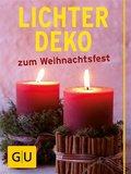 Lichter-Deko zum Weihnachtsfest (eBook, ePUB)