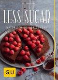 Less Sugar - Natürlich süßer Genuss (eBook, ePUB)