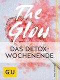 The Glow - Das Detox-Wochenende (eBook, ePUB)