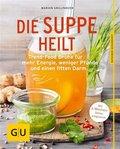 Die Suppe heilt (eBook, ePUB)