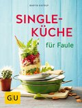 Singleküche für Faule (eBook, ePUB)