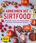Abnehmen mit Sirtfood (eBook, ePUB)