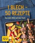 1 Blech - 50 Rezepte (eBook, )