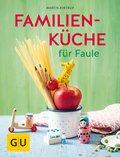 Familienküche für Faule (eBook, ePUB)