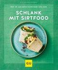 Schlank mit Sirtfood (eBook, ePUB)
