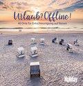 HOLIDAY Reisebuch: Urlaub? Offline! (eBook, ePUB)