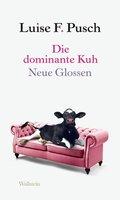 Die dominante Kuh (eBook, PDF)
