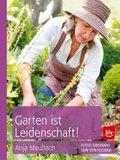 Garten ist Leidenschaft! (eBook, ePUB)