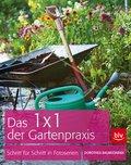 Das 1 x 1 der Gartenpraxis (eBook, ePUB)