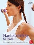 Hanteltraining für Frauen (eBook, ePUB)