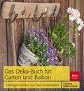 Das Deko-Buch für Garten und Balkon (eBook, ePUB)