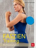 Schmerz-weg-Faszientraining (eBook, ePUB)