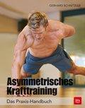 Asymmetrisches Krafttraining (eBook, ePUB)