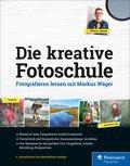 Die kreative Fotoschule (eBook, PDF)