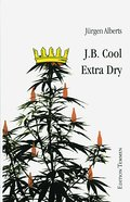 J.B. Cool - Extra Dry (eBook, ePUB)