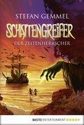 Schattengreifer - Der Zeitenherrscher (eBook, ePUB)