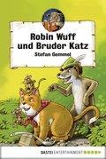 Robin Wuff und Bruder Katz (eBook, ePUB)