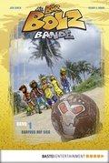 Die Bar-Bolz-Bande, Band 1 (eBook, ePUB)