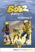 Die Bar-Bolz-Bande, Band 2 (eBook, ePUB)