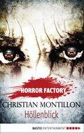 Horror Factory - Höllenblick (eBook, ePUB)