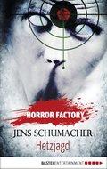 Horror Factory - Hetzjagd (eBook, ePUB)