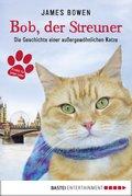 Bob, der Streuner (eBook, ePUB)