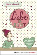 Liebe in echt (eBook, ePUB)