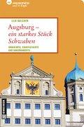 Augsburg - ein starkes Stück Schwaben (eBook, ePUB)
