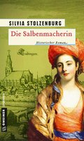 Die Salbenmacherin (eBook, PDF)