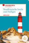 Nordfriesische Inseln und Halligen (eBook, PDF)
