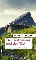 Der Watzmann und der Tod (eBook, PDF)